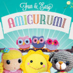 Fun and Easy Amigurumi